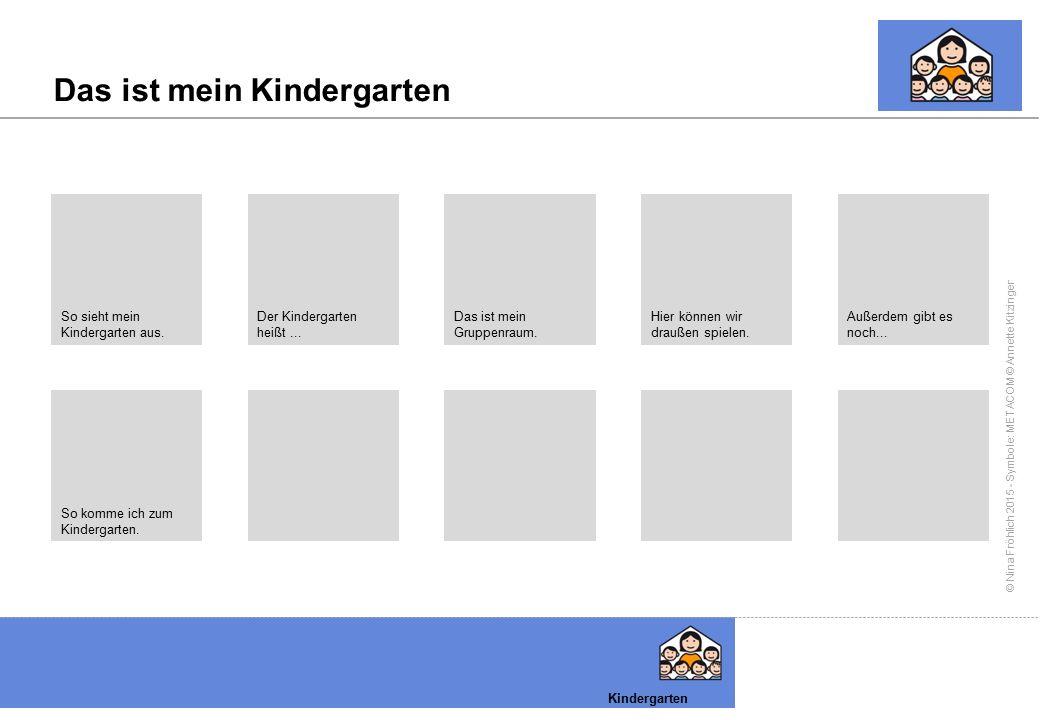 Das ist mein Kindergarten
