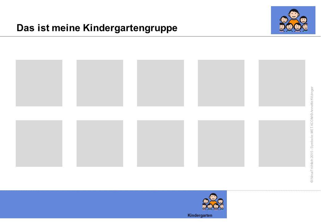 Das ist meine Kindergartengruppe