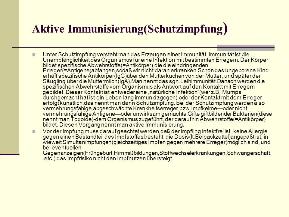 Aktive Immunisierung(Schutzimpfung)