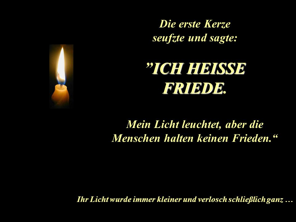 Mein Licht leuchtet, aber die Menschen halten keinen Frieden.