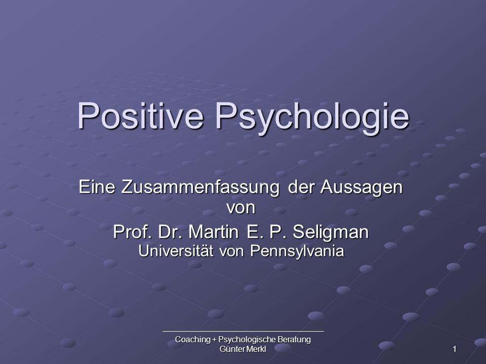 Positive Psychologie Eine Zusammenfassung der Aussagen von