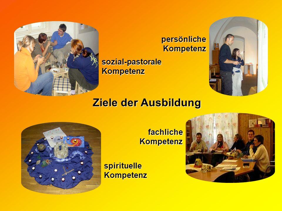 Ziele der Ausbildung persönliche Kompetenz sozial-pastorale Kompetenz