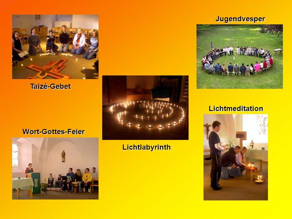 Jugendvesper Taizé-Gebet Lichtmeditation Wort-Gottes-Feier Lichtlabyrinth