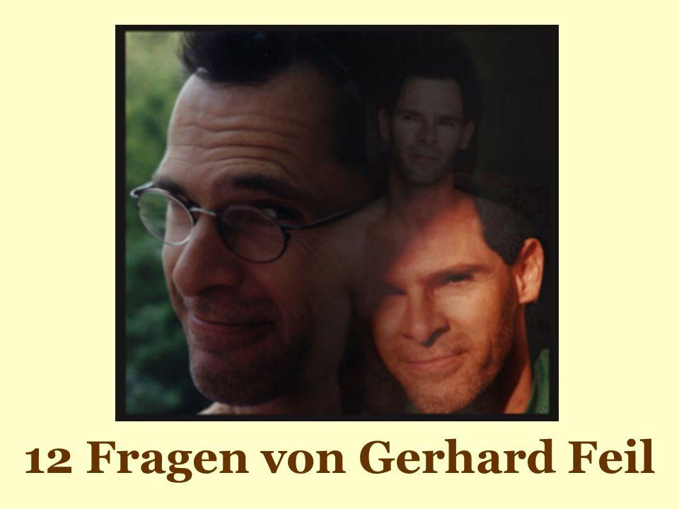 12 Fragen von Gerhard Feil