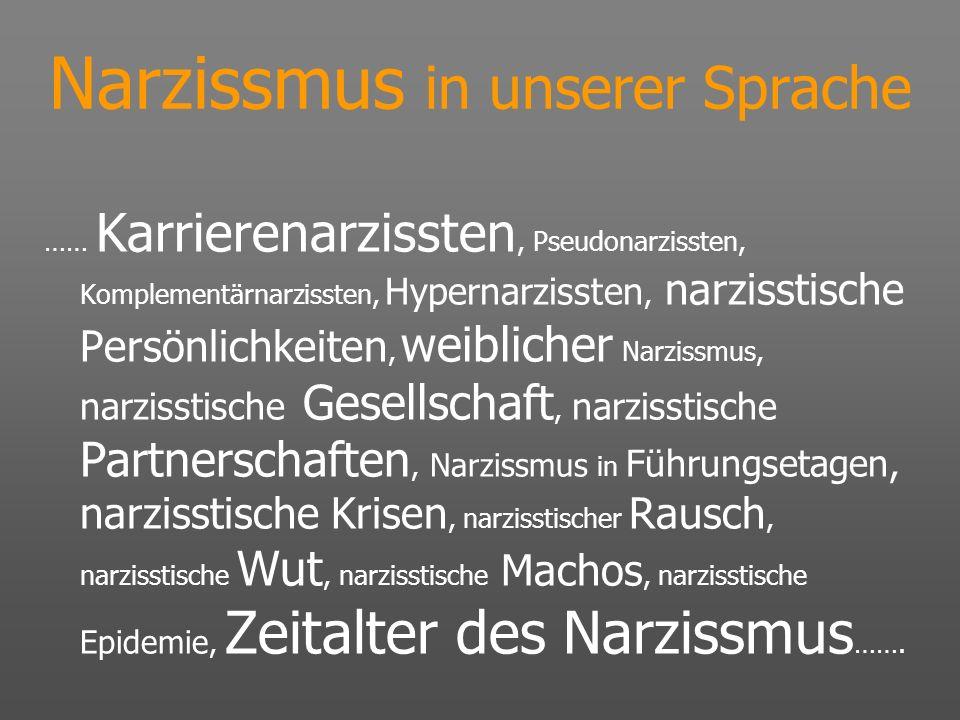Narzissmus in unserer Sprache