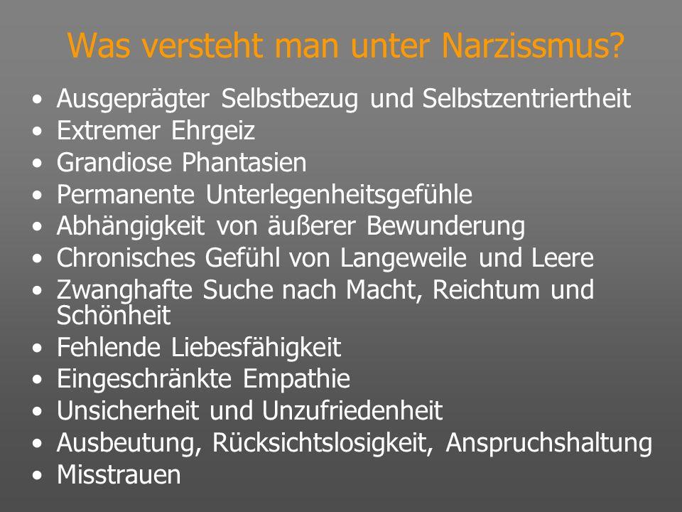 Was versteht man unter Narzissmus