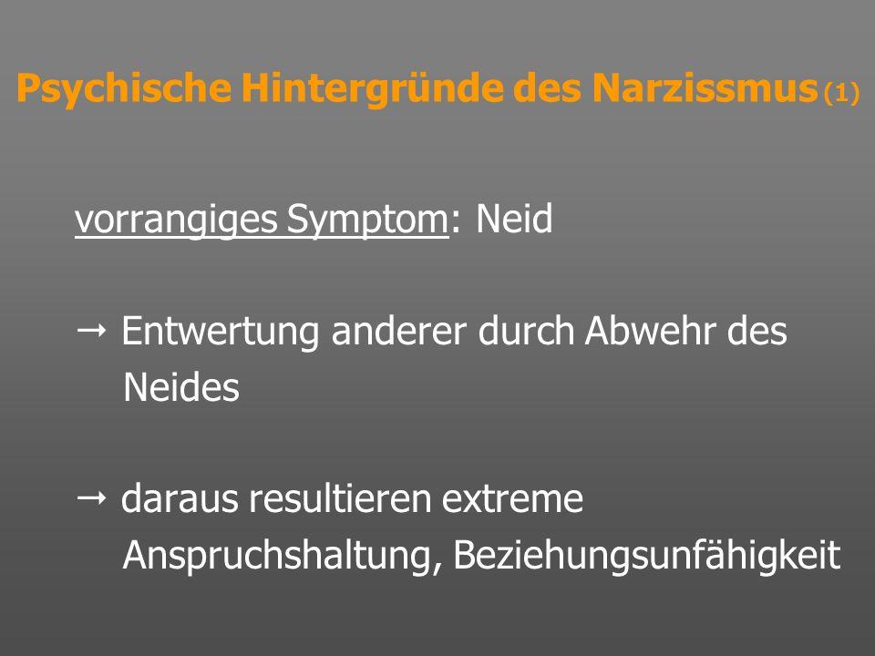 Psychische Hintergründe des Narzissmus (1)