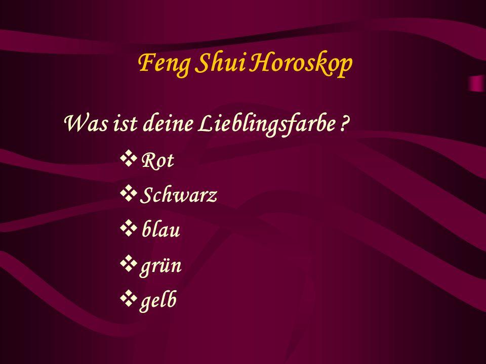 Feng Shui Horoskop Was ist deine Lieblingsfarbe Rot Schwarz blau