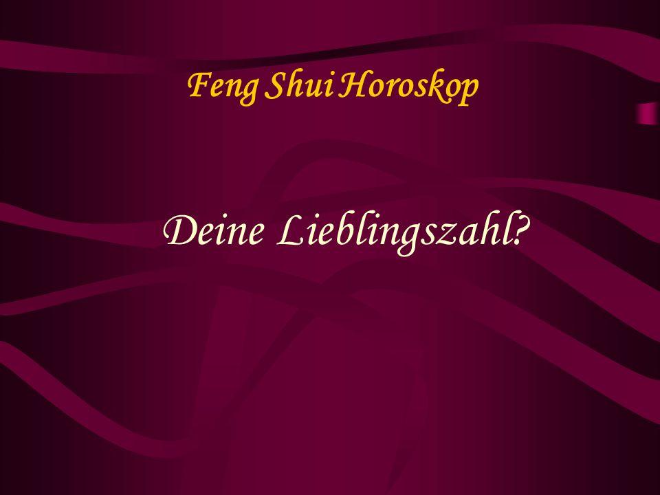 Feng Shui Horoskop Deine Lieblingszahl