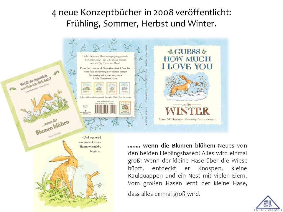 4 neue Konzeptbücher in 2008 veröffentlicht: Frühling, Sommer, Herbst und Winter.