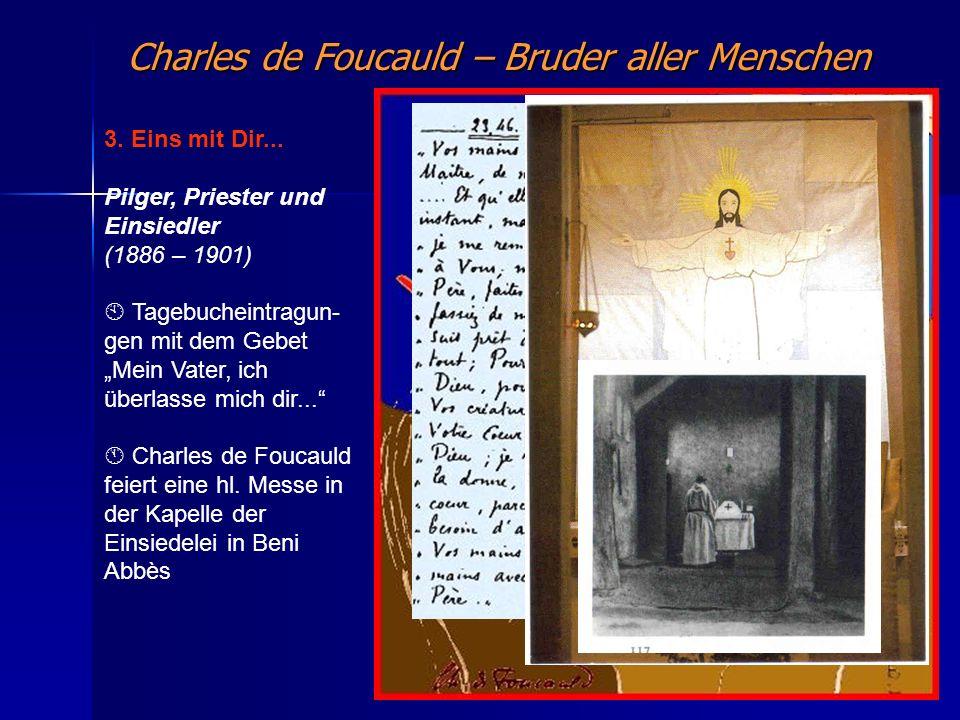 Charles de Foucauld – Bruder aller Menschen