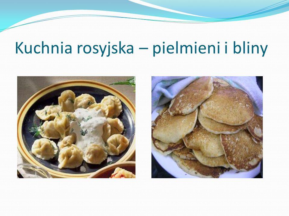 Kuchnia rosyjska – pielmieni i bliny