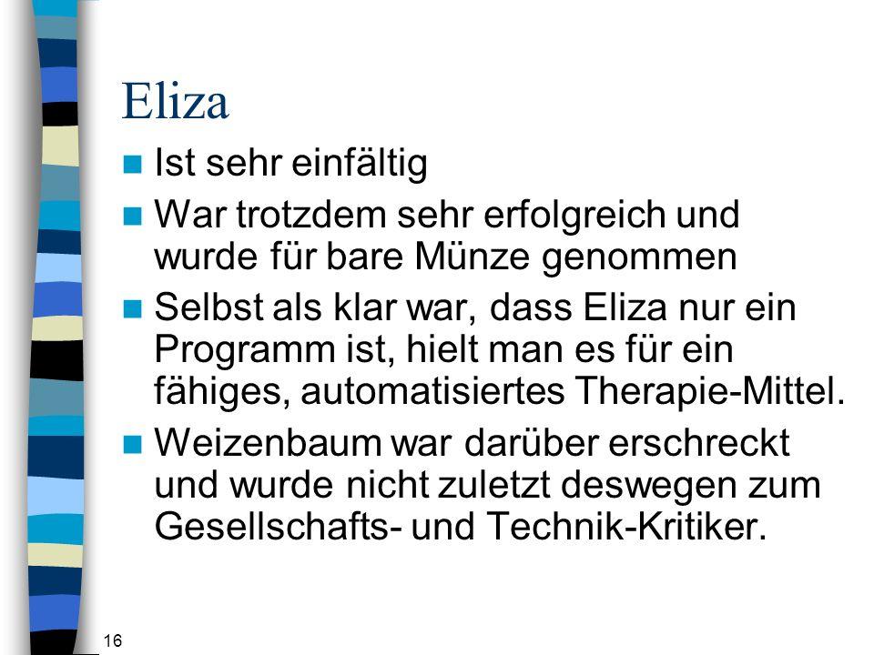 Eliza Ist sehr einfältig