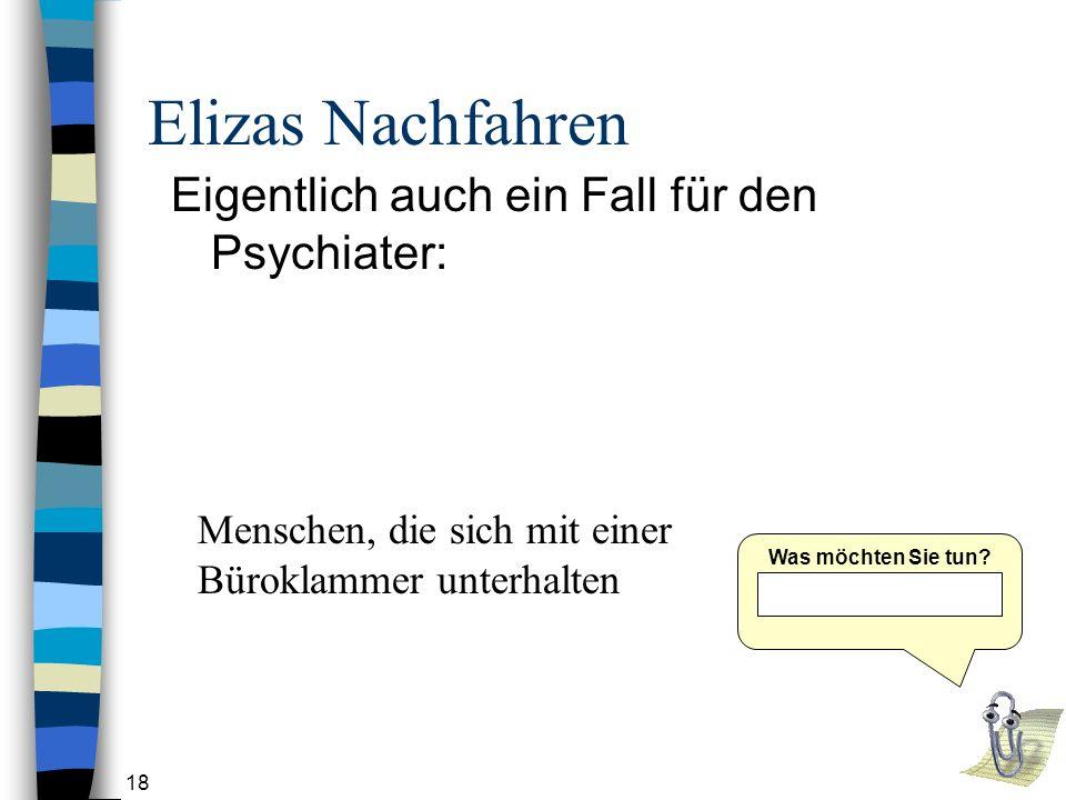 Elizas Nachfahren Eigentlich auch ein Fall für den Psychiater: