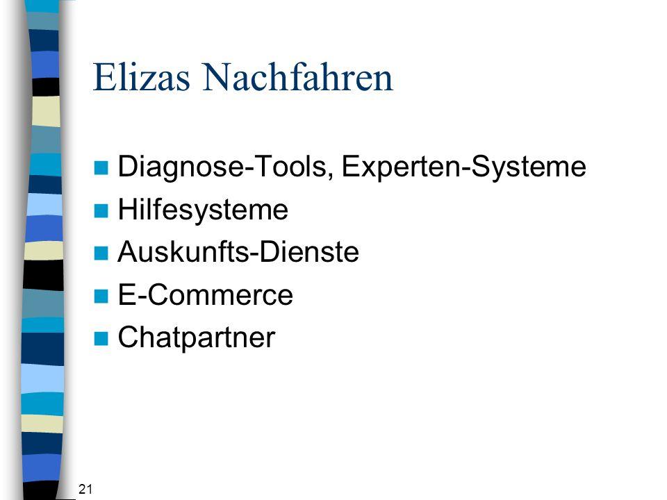 Elizas Nachfahren Diagnose-Tools, Experten-Systeme Hilfesysteme