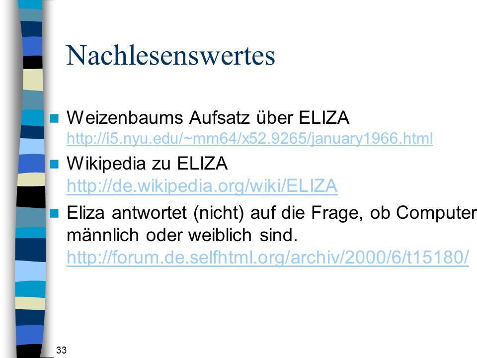 Nachlesenswertes Weizenbaums Aufsatz über ELIZA http://i5.nyu.edu/~mm64/x52.9265/january1966.html.