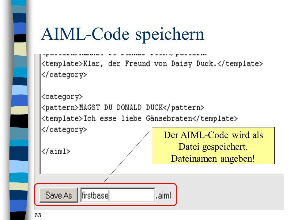 Der AIML-Code wird als Datei gespeichert. Dateinamen angeben!