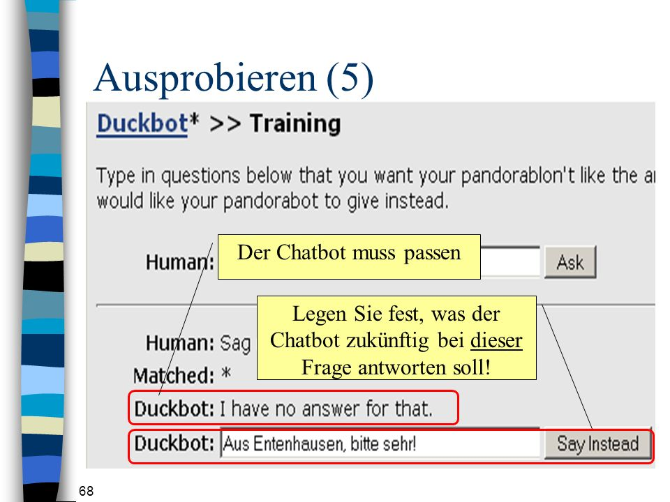 Der Chatbot muss passen