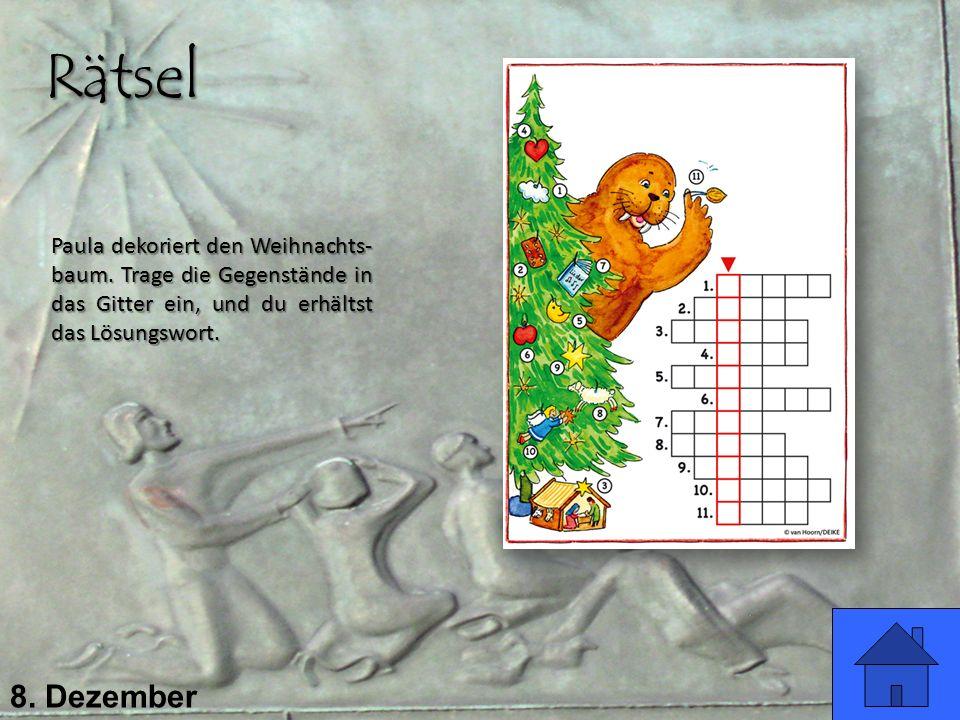 Rätsel Paula dekoriert den Weihnachts-baum. Trage die Gegenstände in das Gitter ein, und du erhältst das Lösungswort.