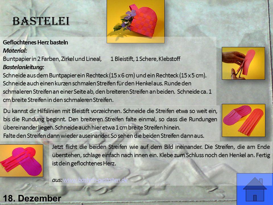 Bastelei 18. Dezember Geflochtenes Herz basteln Material: