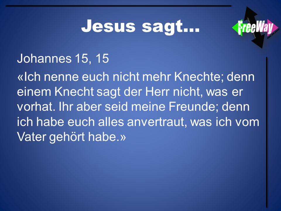 Jesus sagt…