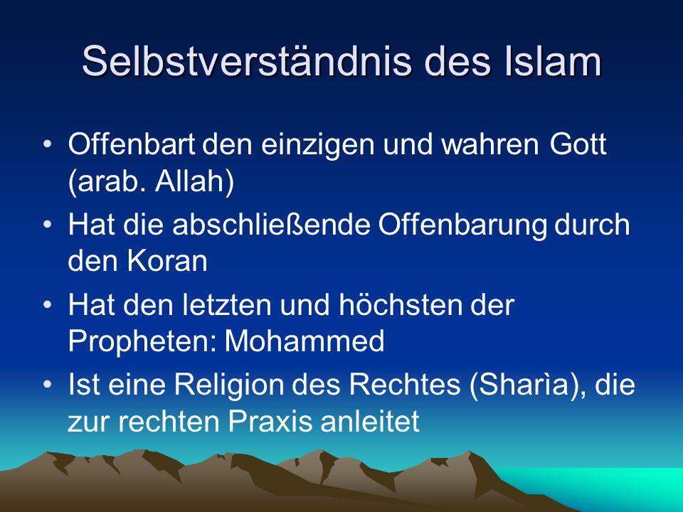 Selbstverständnis des Islam