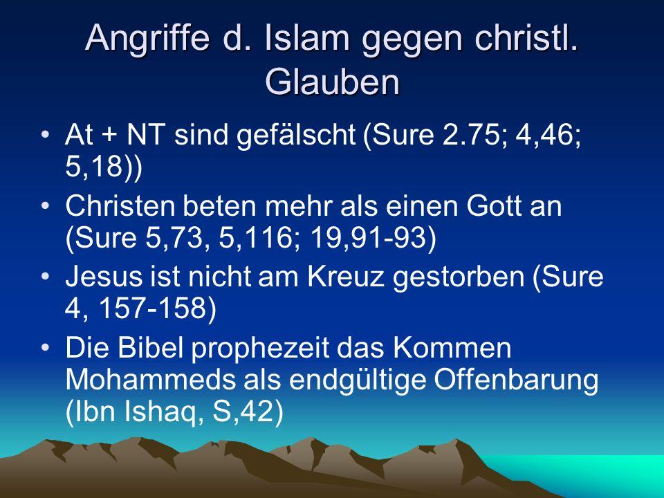 Angriffe d. Islam gegen christl. Glauben