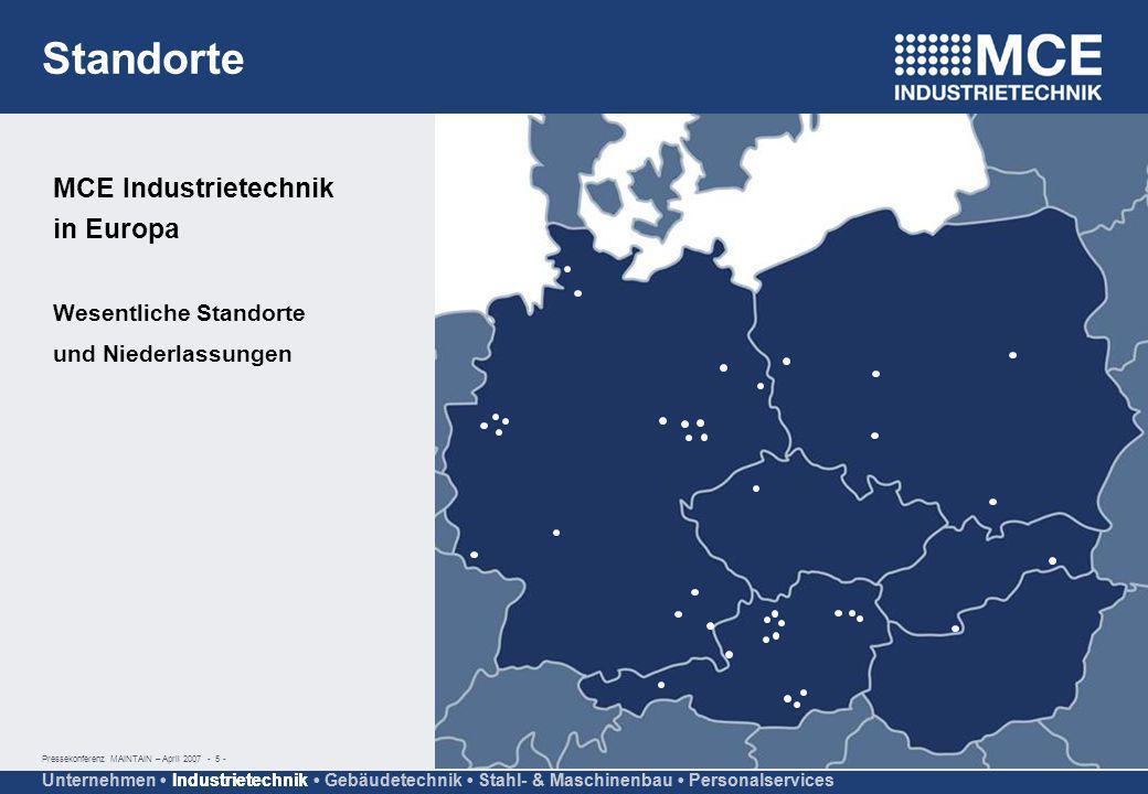 Standorte MCE Industrietechnik in Europa Wesentliche Standorte