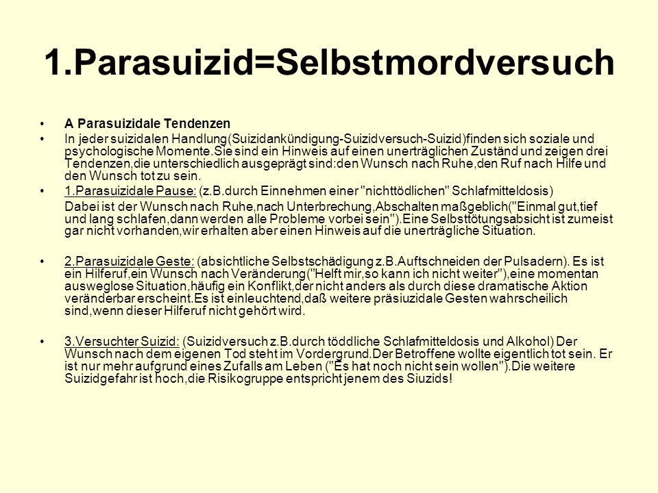 1.Parasuizid=Selbstmordversuch