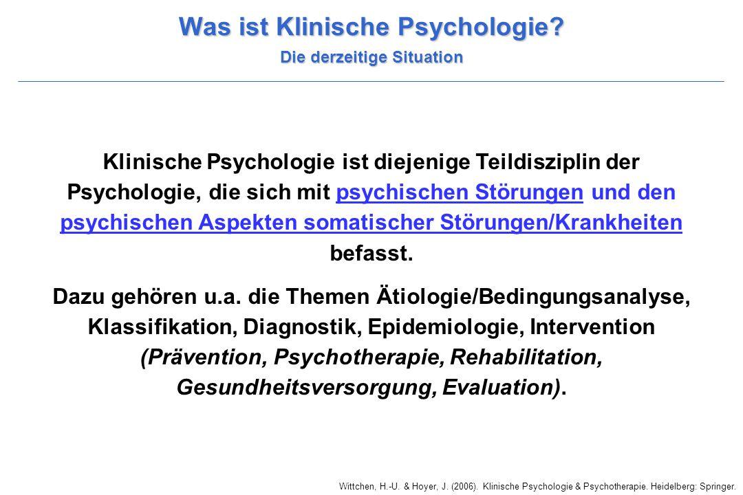 Was ist Klinische Psychologie Die derzeitige Situation