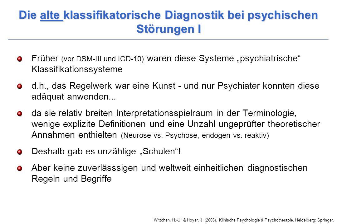 Die alte klassifikatorische Diagnostik bei psychischen Störungen I