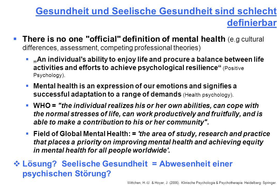 Gesundheit und Seelische Gesundheit sind schlecht definierbar