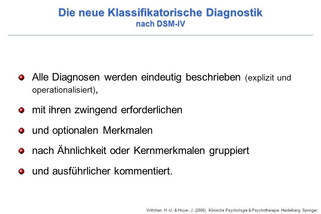 Die neue Klassifikatorische Diagnostik nach DSM-IV