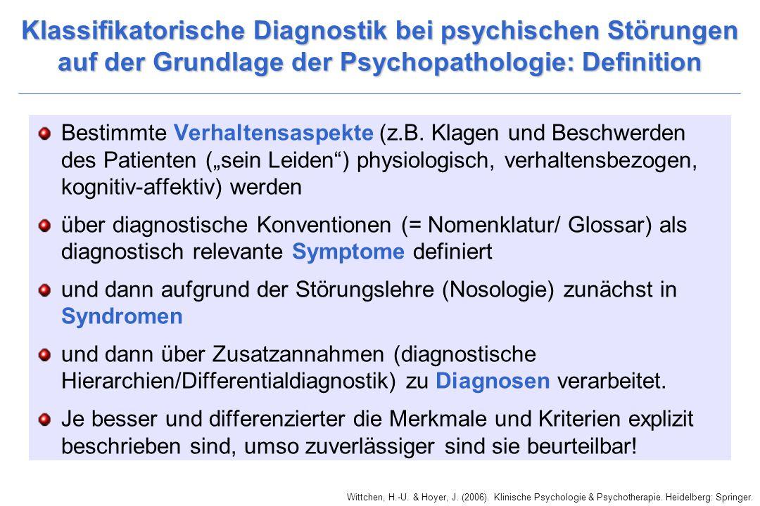 Klassifikatorische Diagnostik bei psychischen Störungen auf der Grundlage der Psychopathologie: Definition