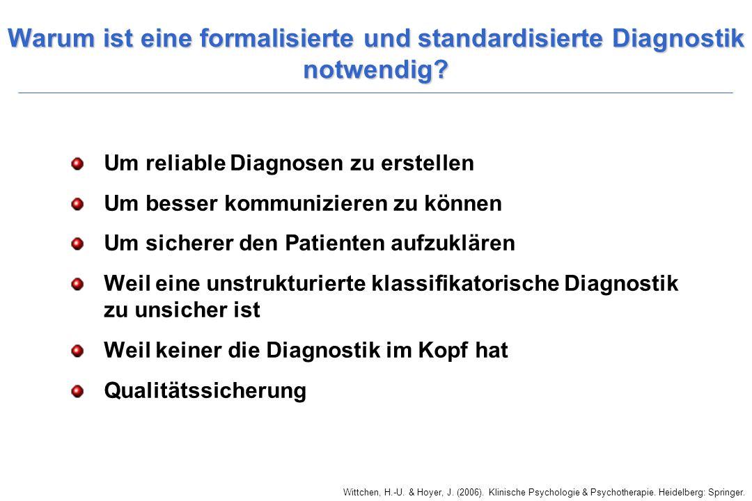 Warum ist eine formalisierte und standardisierte Diagnostik notwendig