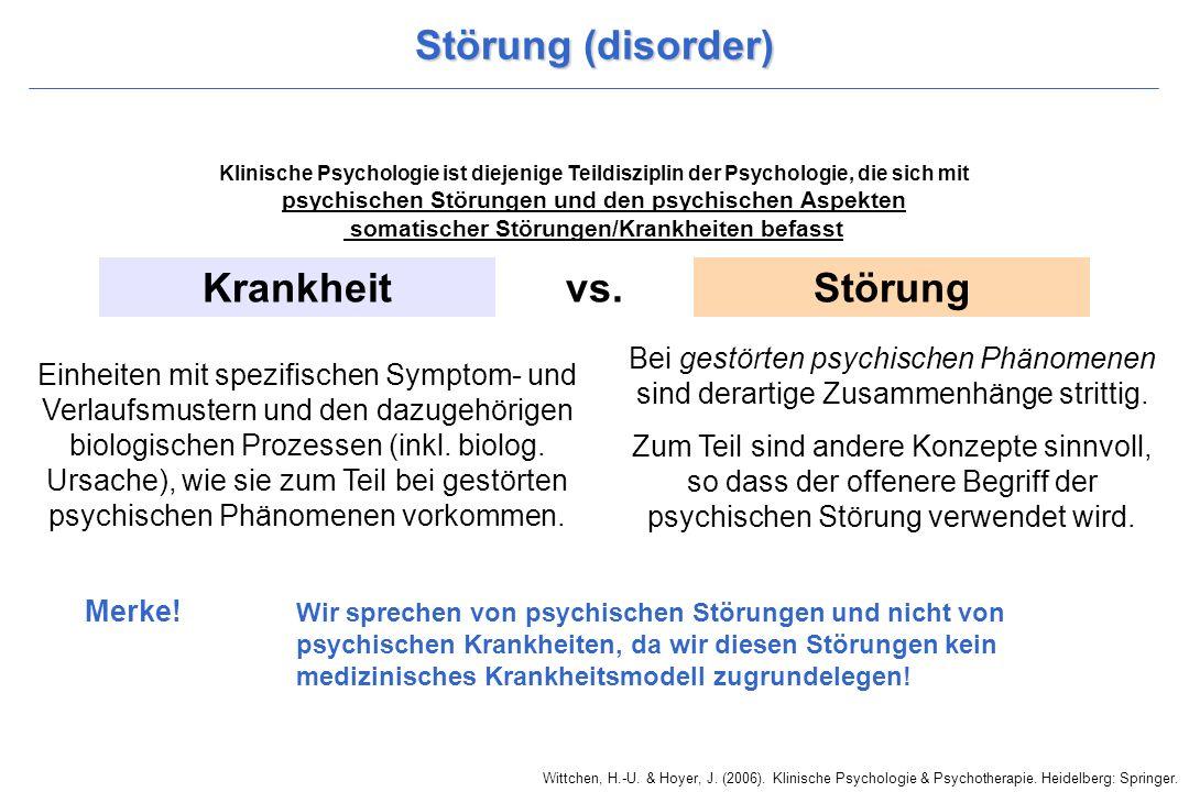 Störung (disorder) Krankheit vs. Störung