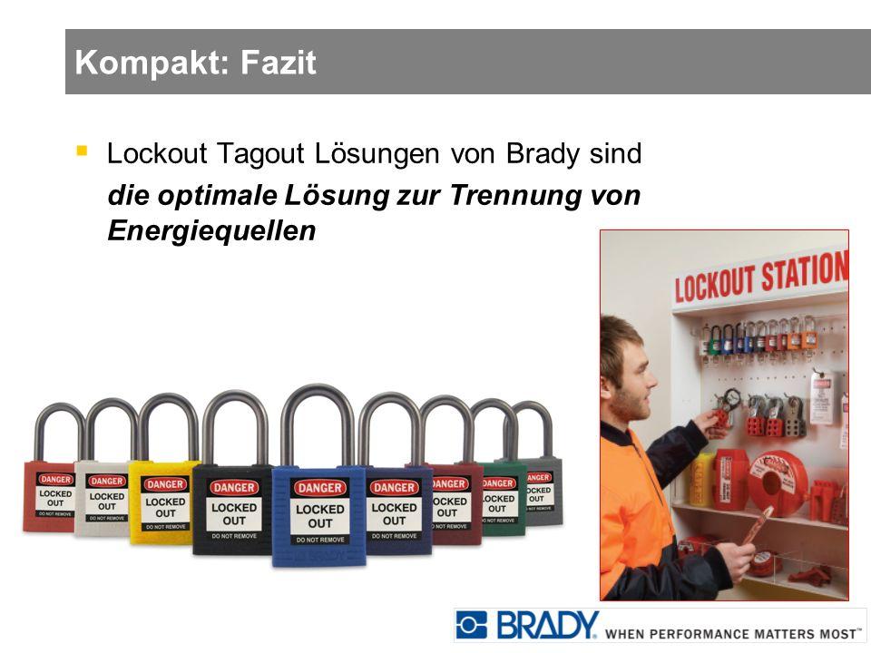 Kompakt: Fazit Lockout Tagout Lösungen von Brady sind