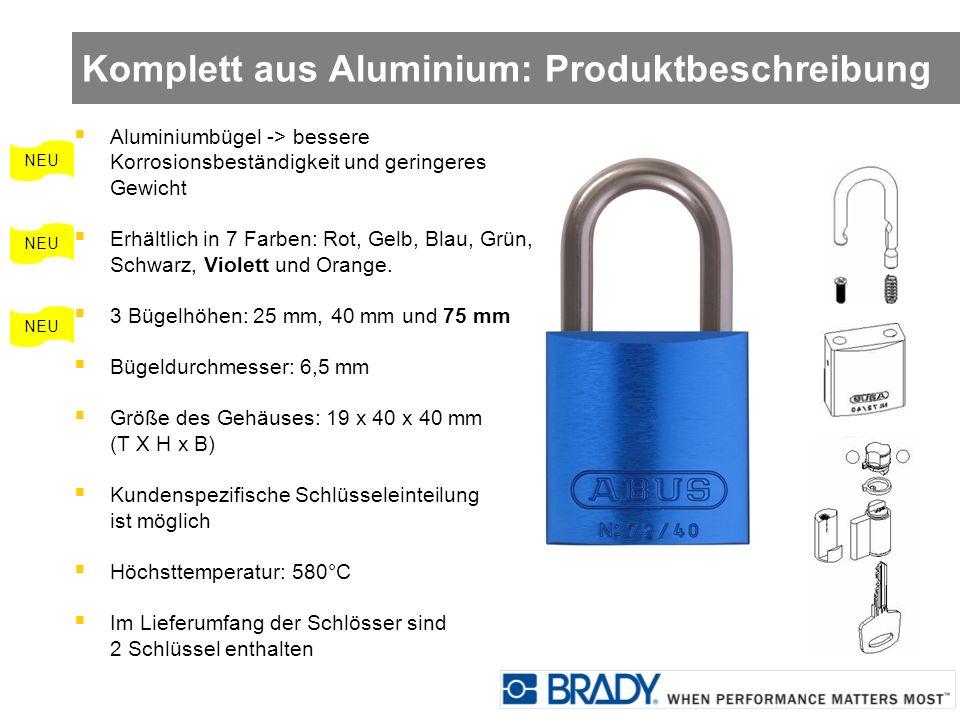 Komplett aus Aluminium: Produktbeschreibung