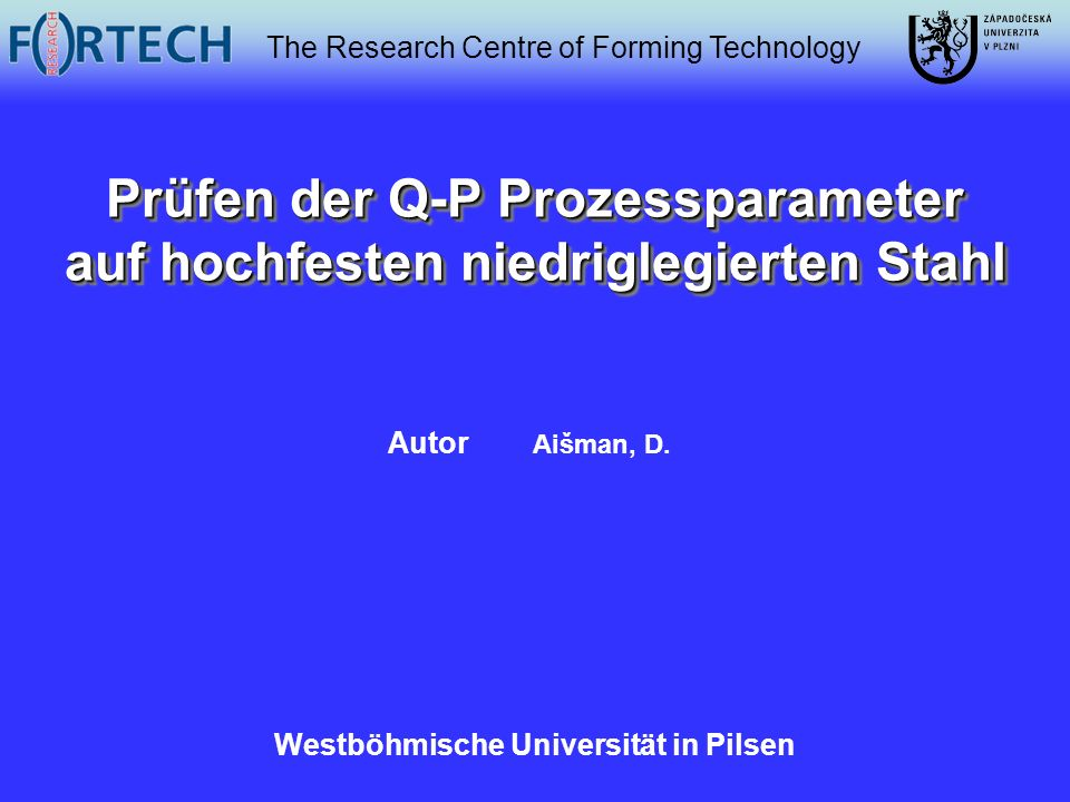 Prüfen der Q-P Prozessparameter auf hochfesten niedriglegierten Stahl