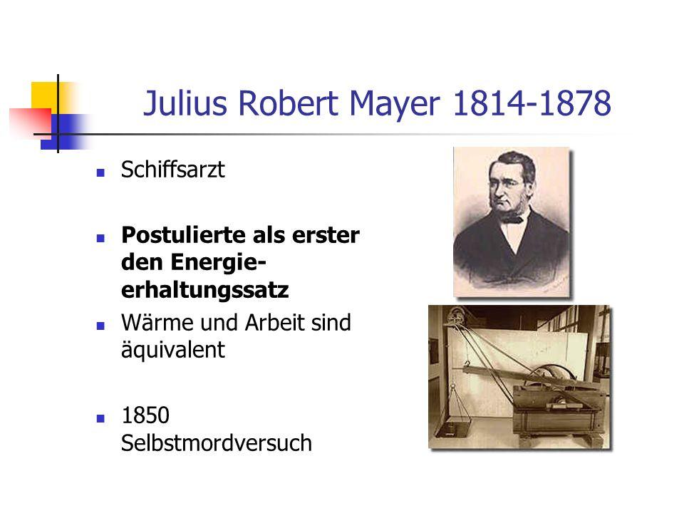 Julius Robert Mayer 1814-1878 Schiffsarzt