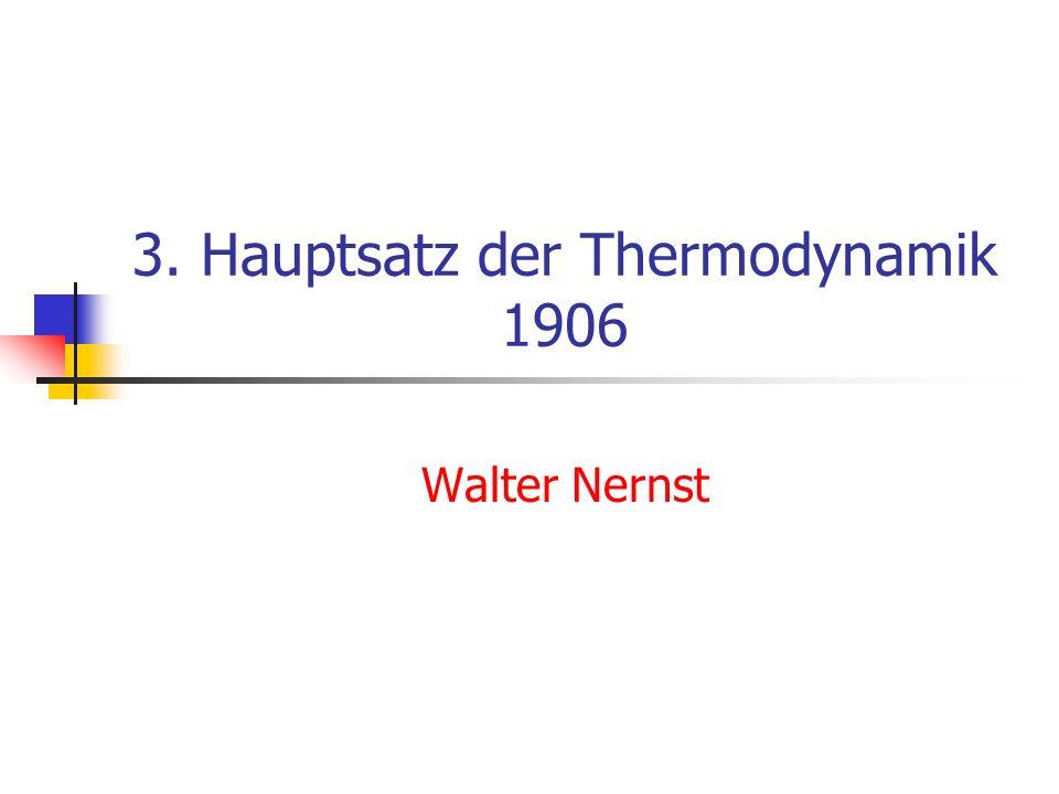 3. Hauptsatz der Thermodynamik 1906