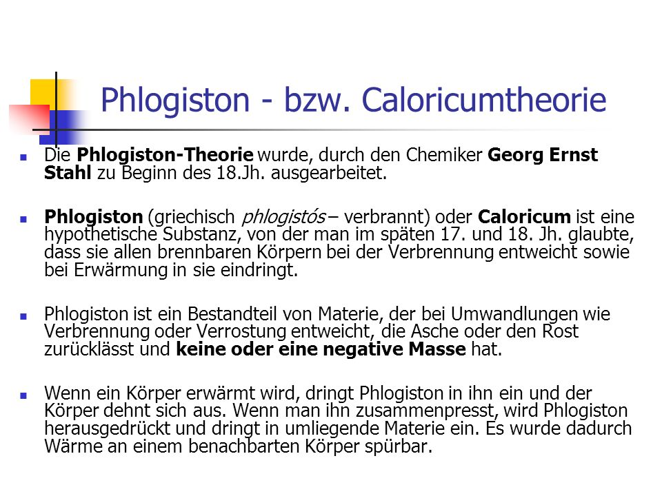 Phlogiston - bzw. Caloricumtheorie