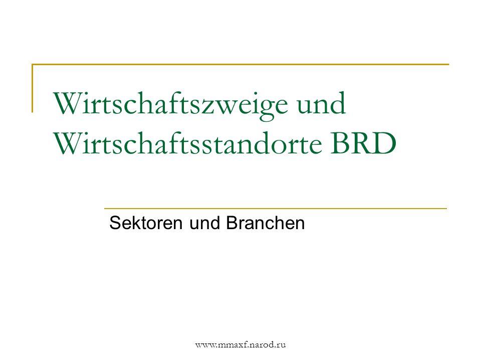 Wirtschaftszweige und Wirtschaftsstandorte BRD