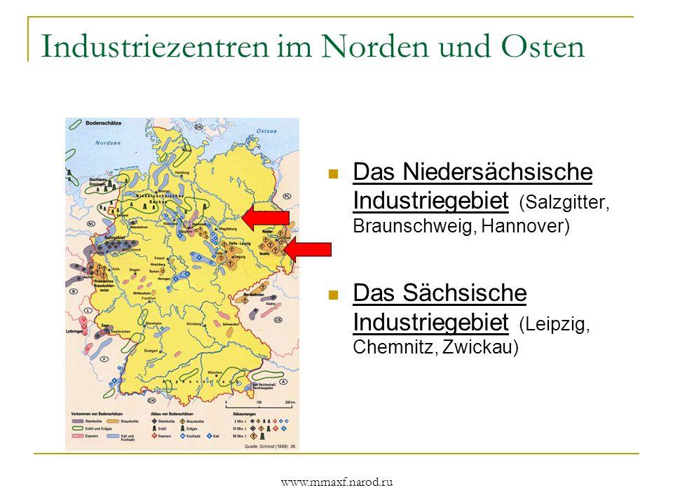 Industriezentren im Norden und Osten