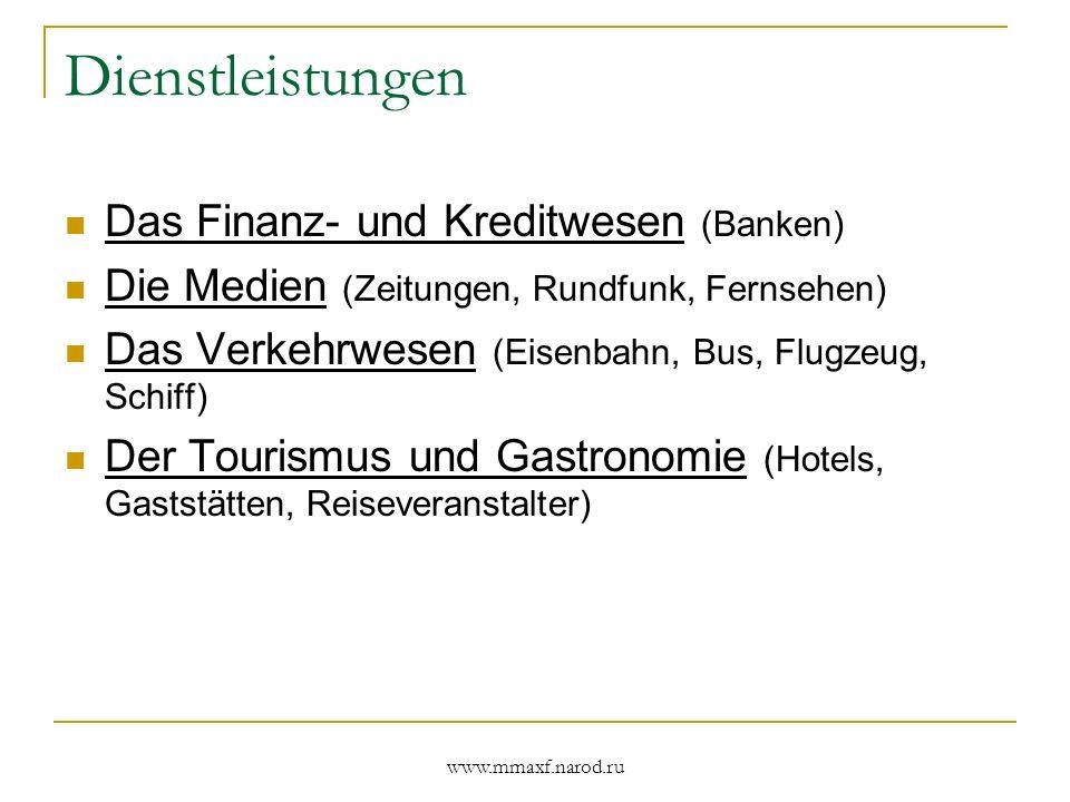 Dienstleistungen Das Finanz- und Kreditwesen (Banken)