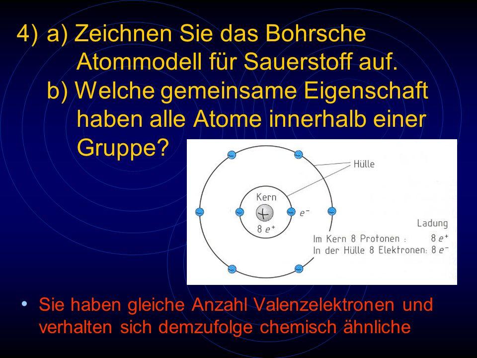 a) Zeichnen Sie das Bohrsche. Atommodell für Sauerstoff auf