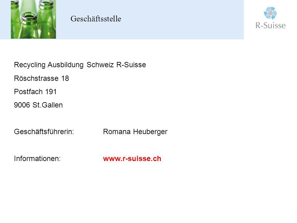 Geschäftsstelle Recycling Ausbildung Schweiz R-Suisse Röschstrasse 18