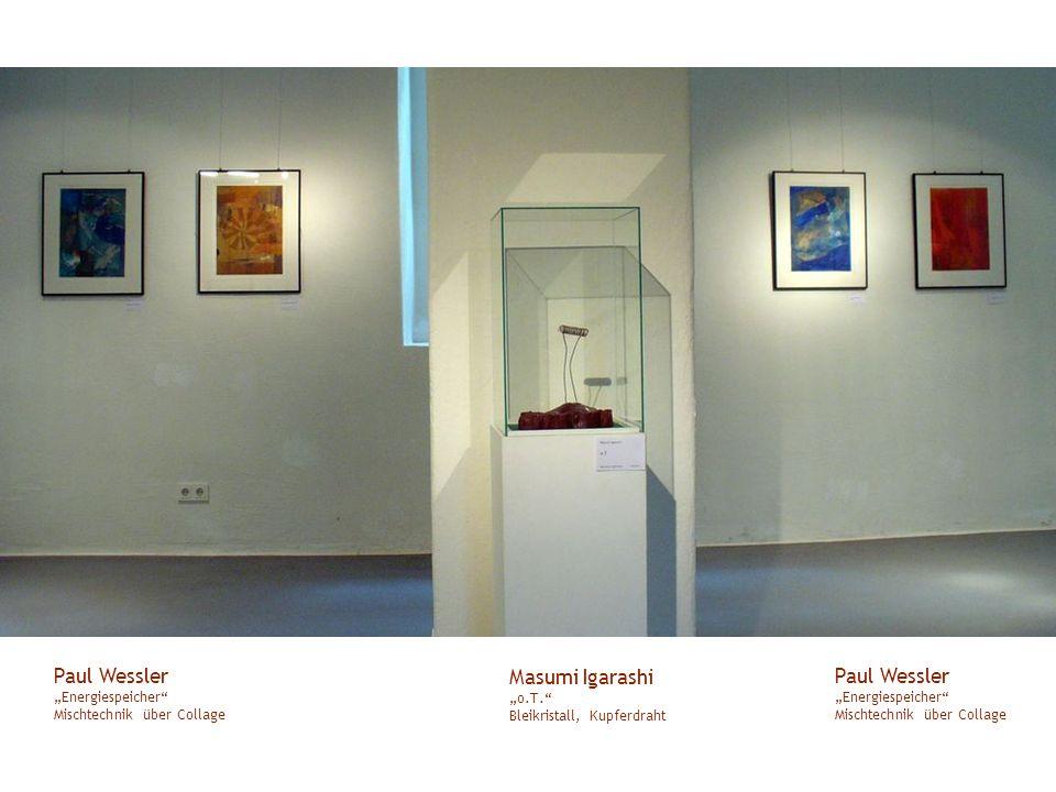 "Paul Wessler ""Energiespeicher Mischtechnik über Collage"