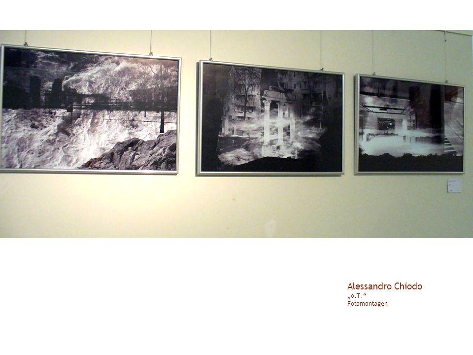 "Alessandro Chiodo ""o.T. Fotomontagen"