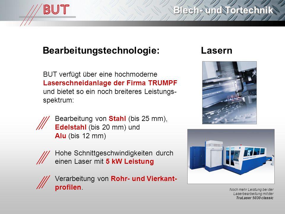 Bearbeitungstechnologie: Lasern